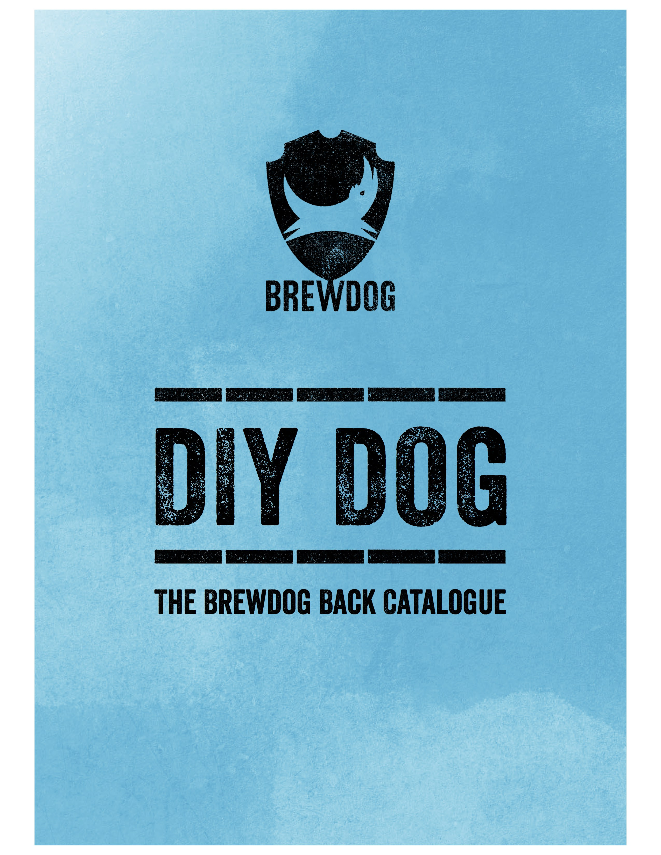 Sign in black text on a blue background reading BREWDOG, DIY DOG, THE BREWDOG BACK CATALOGUE.