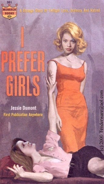 Color pulp fiction book cover titled I Prefer Girls, by Jessie Dumont, first publication anywhere. Tag line: A strange story of twilight love, jealousy and hatred. Publisher's cloverleaf logo to upper left with catalog numbers and price, 40 cents. Image shows Seven of Nine in a red dress standing upright. Janeway is reclining below on a chaise, reaching up to touch Seven's arm.