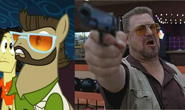Pony version of Walter Sobchak, with comparison shot of John Goodman from The Big Lebowski.