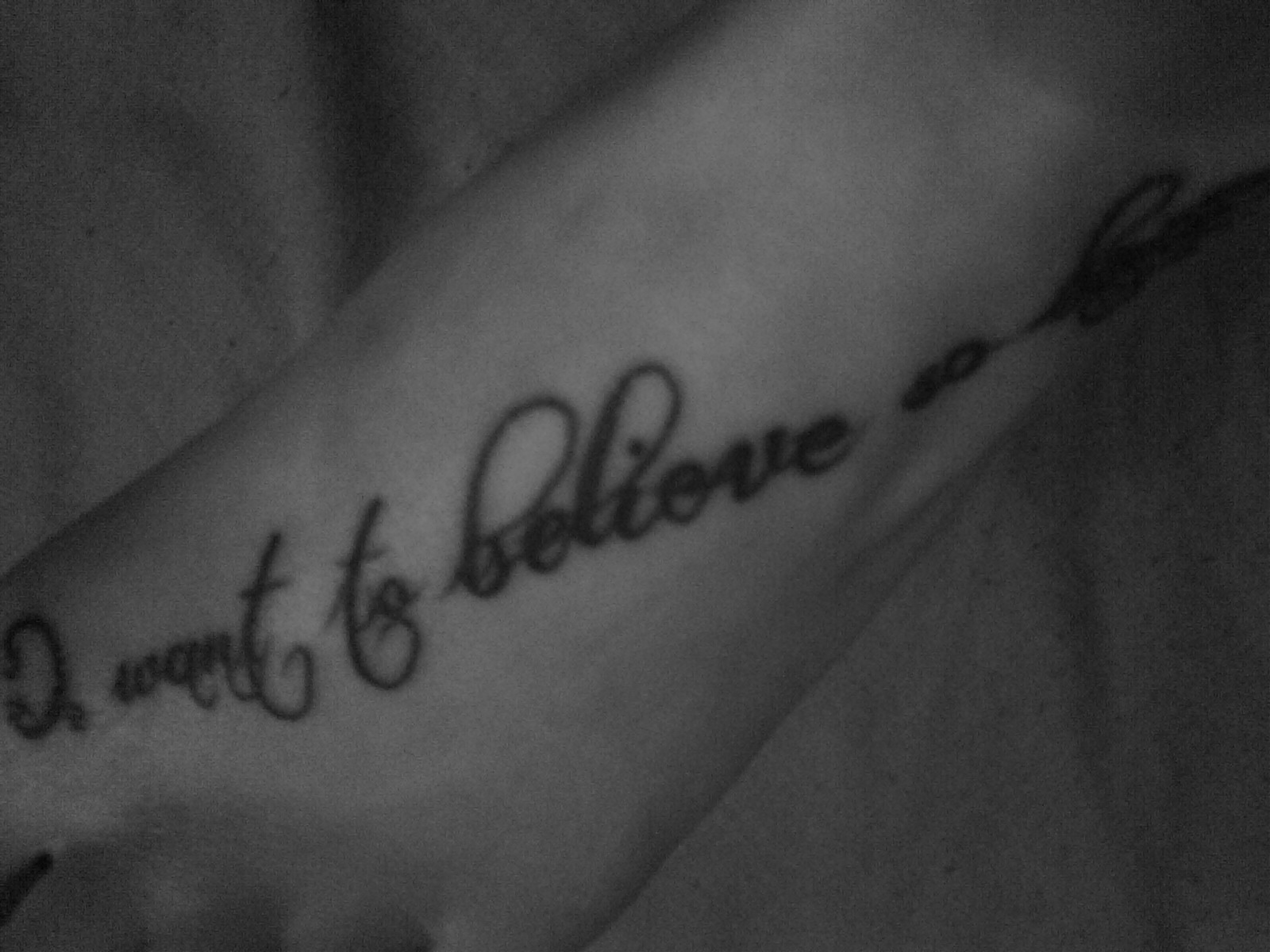 Foot Tattoo Beginning With I Want To Believe