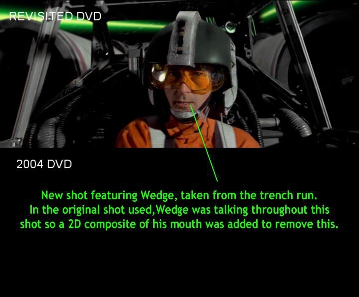 Split-screen image with the bottom image blank, showing inclusion of new shot of rebel pilot Wedge Antilles. Top image labeled REVISITED DVD. Bottom (blank) image labeled 2004 DVD. Item (Wedge) added to top image is labeled with the following: 'New shot featuring Wedge, taken from the trench run. In the original shot used, Wedge was talking throughout this shot so a 2D composite of his mouth was added to remove this.'