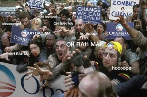Color photo of a dense crowd of zombies holding various pro-Obama signs and an Obama banner. Text has been dropped in reading 'OH BAH MAH' and 'hoooope.'