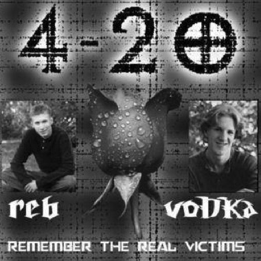 An image of Eric and Dylan reading '4-20, reb, vodka, Remember the real victims'.