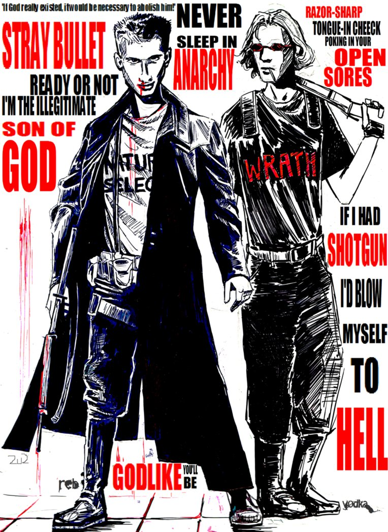 Fan art of Eric and Dylan with the scattered words 'If God really existed, it would be necessary to abolish him!; Never; Stray Bullet; Sleep in Anarchy; Razor Sharp Tongue-in Cheeck Poking in Your Open Sores; Ready or Not I'm the Illegitimate Son of God; Godlike You'll Be; If I Had Shotgun I'd Blow Myself to Hell.'