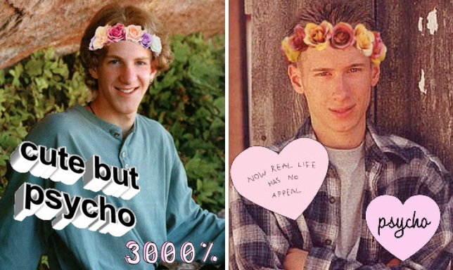 Smiling images of Eric and Dylan with photoshopped flower crowns and the decorative captions 'cute but psycho; 3000%; now real life has no appeal; psycho'.